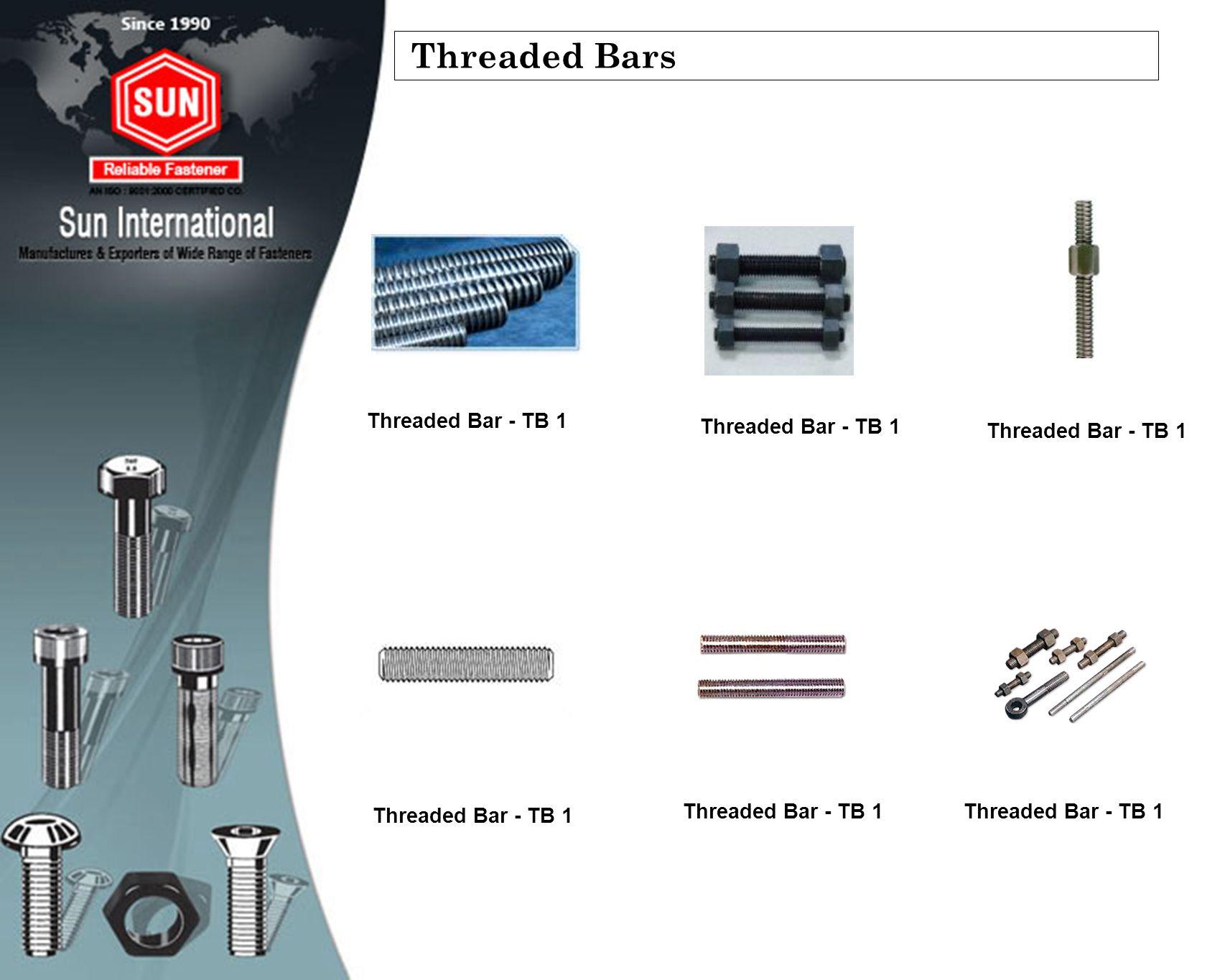 Threaded Bars Threaded Bar - TB 1 Threaded Bar - TB 1