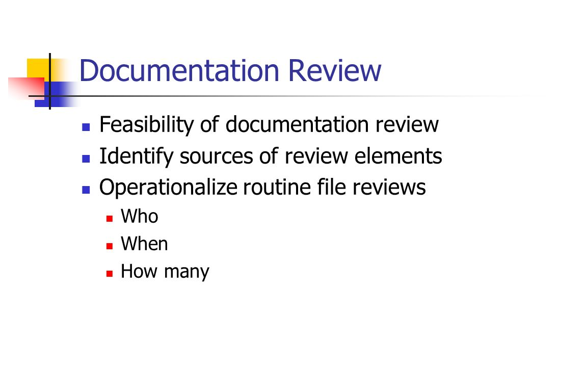 Documentation Review Feasibility of documentation review