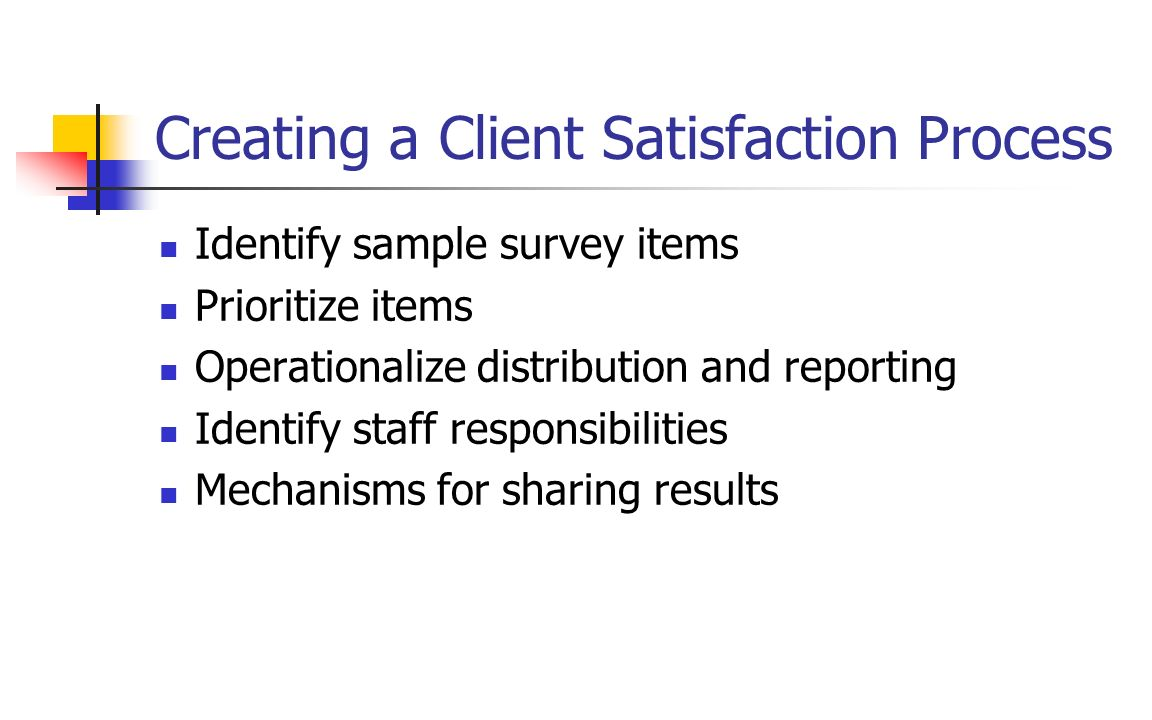 Creating a Client Satisfaction Process