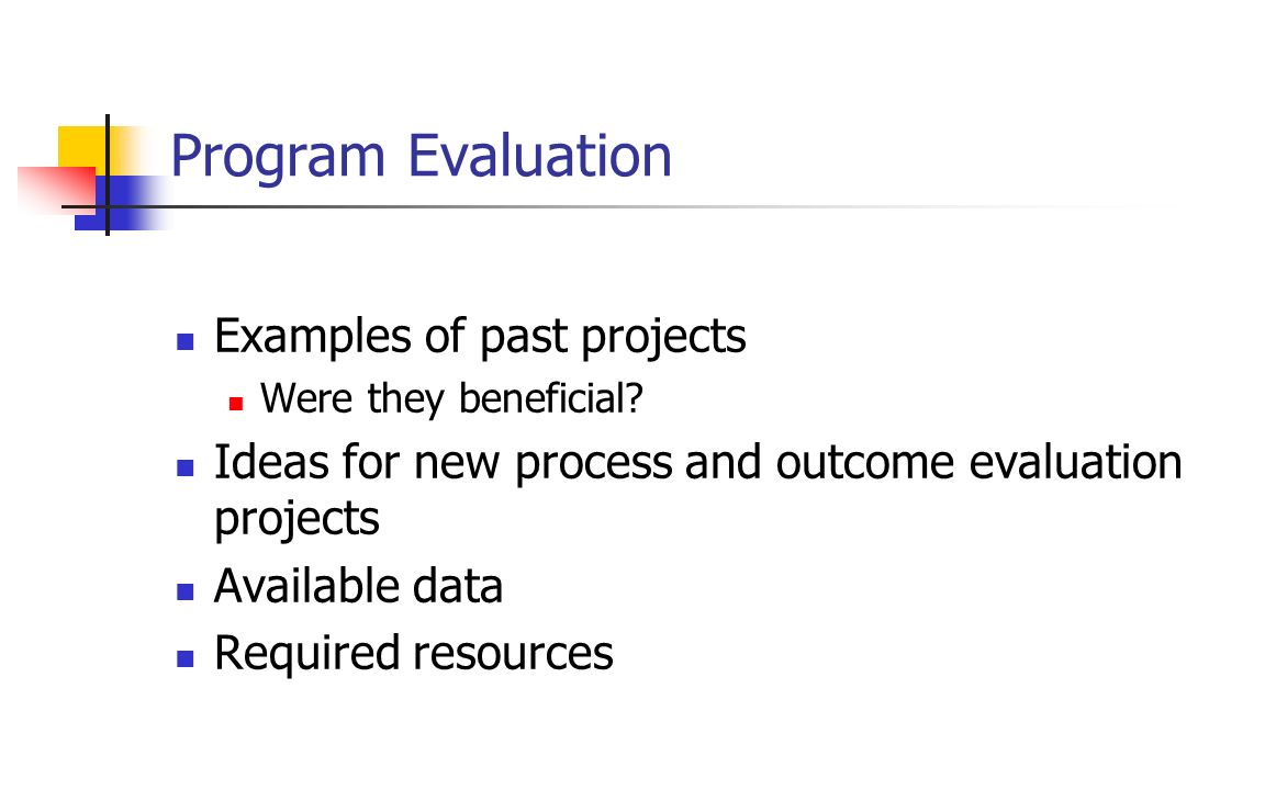 Program Evaluation Examples of past projects
