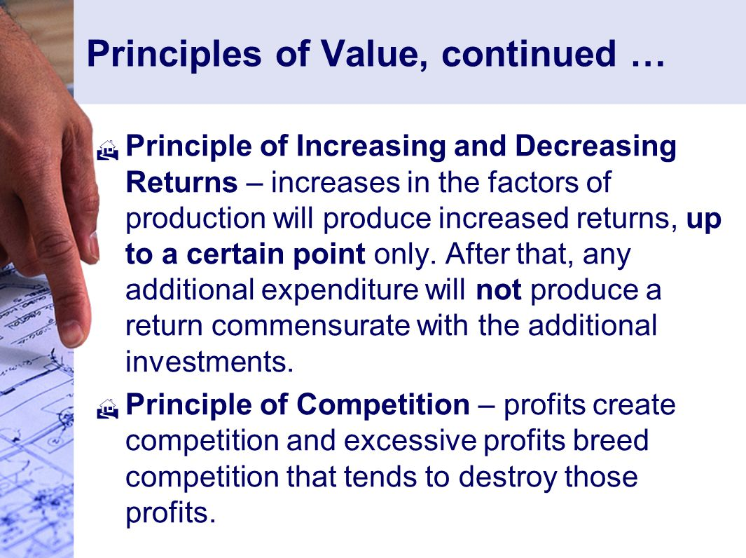 Principles of Value, continued …