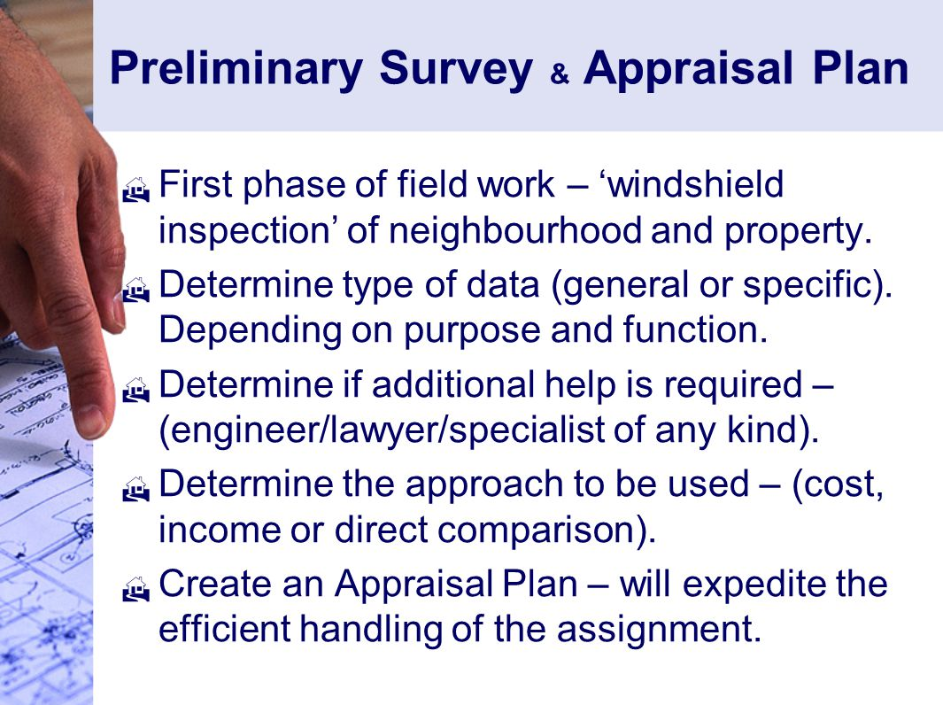 Preliminary Survey & Appraisal Plan