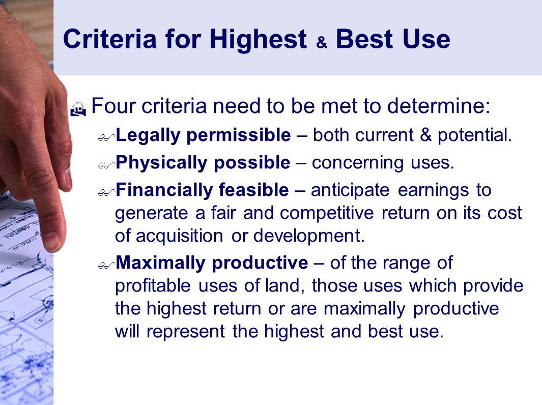 Criteria for Highest & Best Use