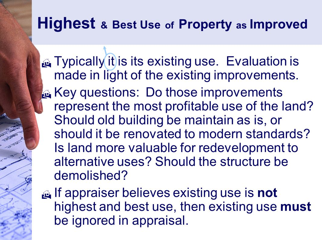 Highest & Best Use of Property as Improved