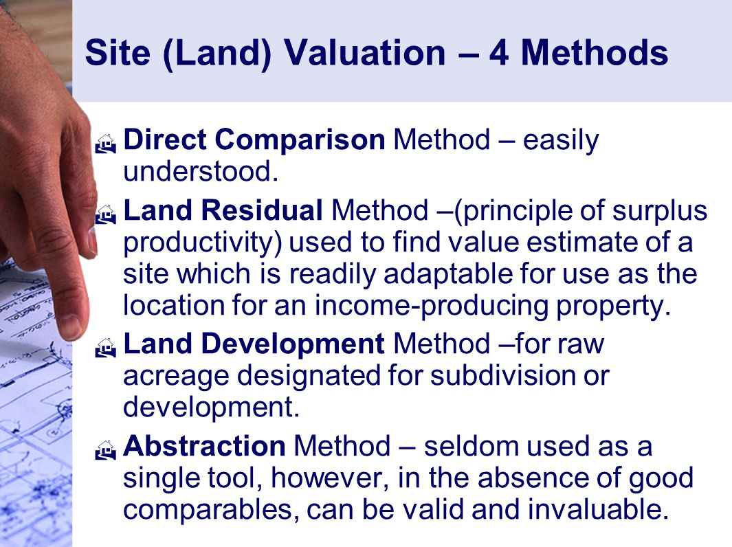 Site (Land) Valuation – 4 Methods