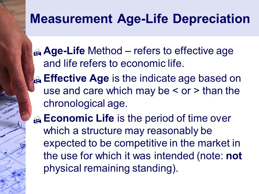 Measurement Age-Life Depreciation