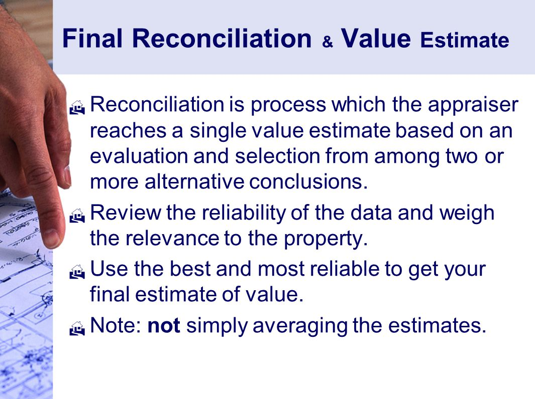 Final Reconciliation & Value Estimate