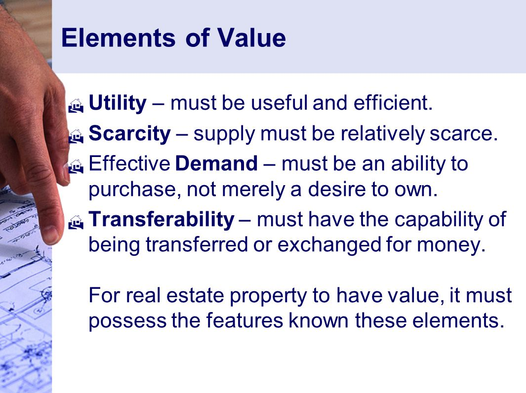 Elements of Value Utility – must be useful and efficient.