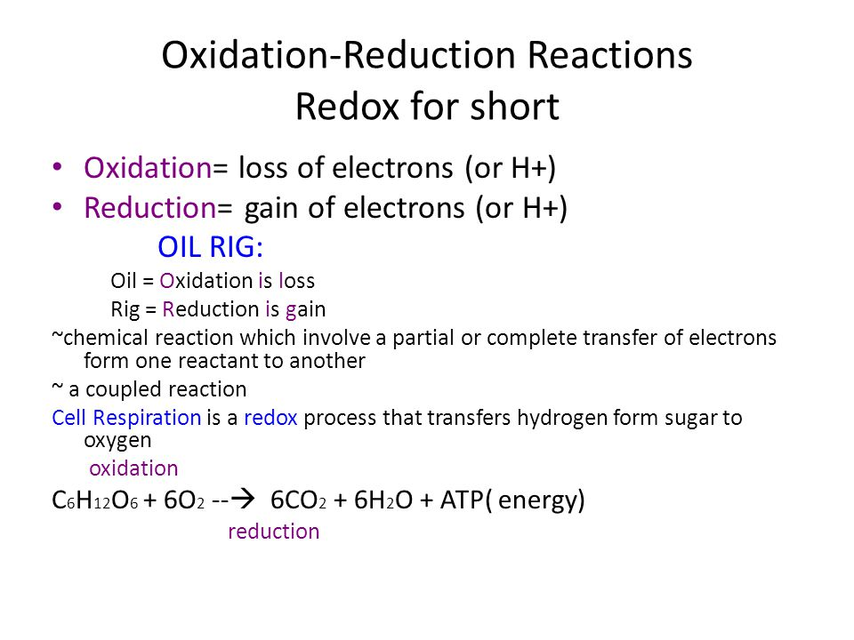 Oxidation-Reduction Reactions Redox for short