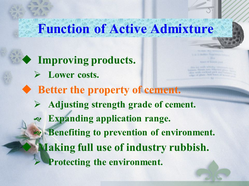 Function of Active Admixture
