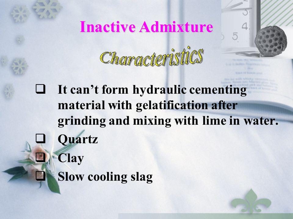 Inactive Admixture Characteristics