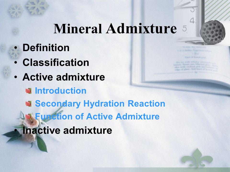 Mineral Admixture Definition Classification Active admixture