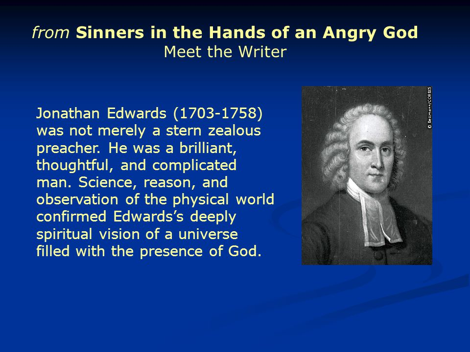from Sinners in the Hands of an Angry God Meet the Writer