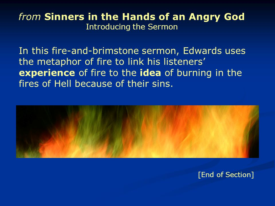 from Sinners in the Hands of an Angry God Introducing the Sermon