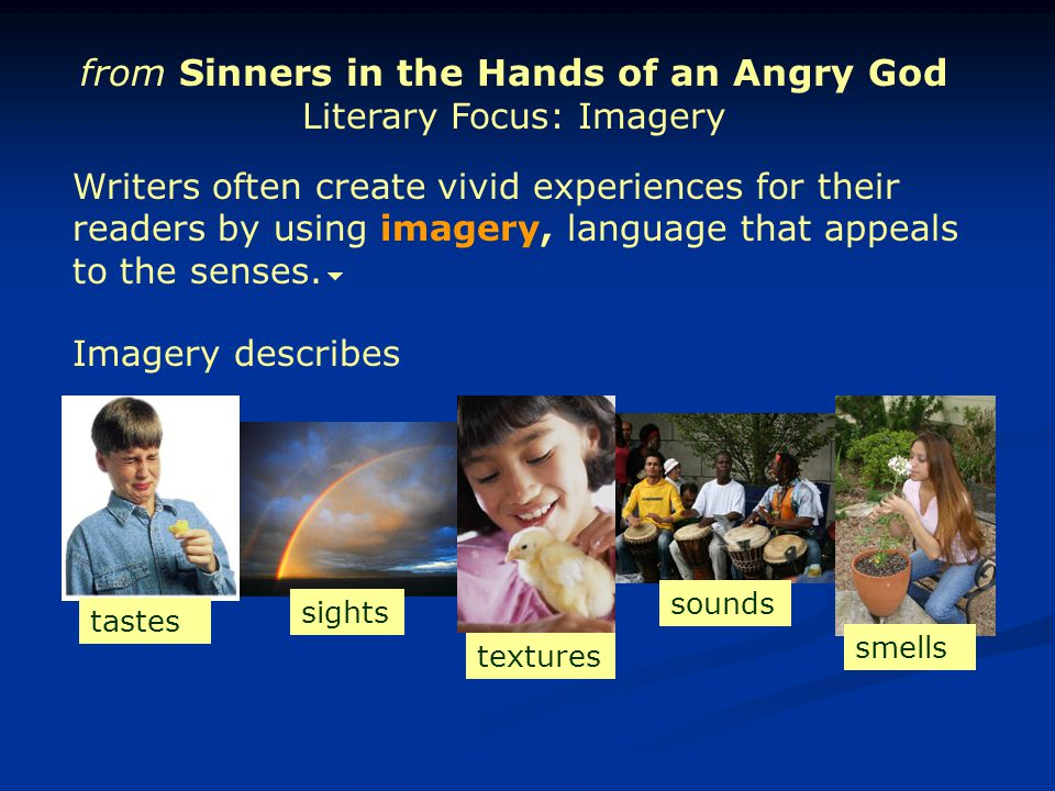 from Sinners in the Hands of an Angry God Literary Focus: Imagery