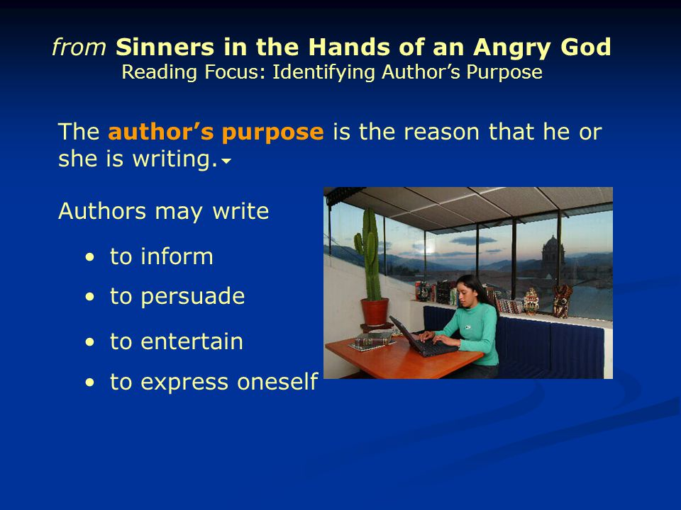 from Sinners in the Hands of an Angry God Reading Focus: Identifying Author's Purpose