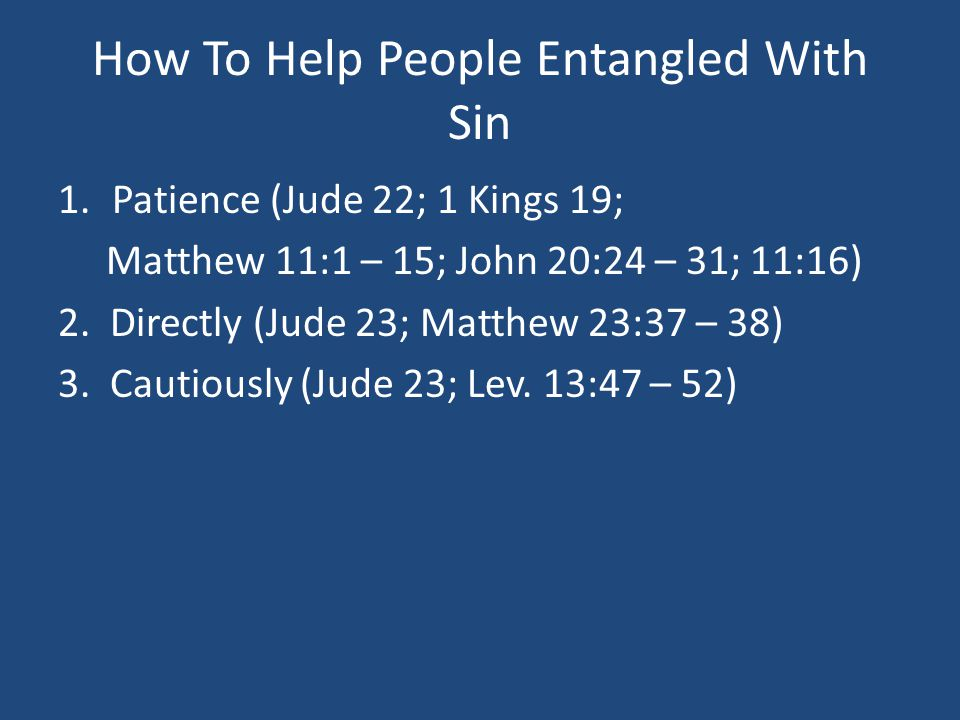 How To Help People Entangled With Sin