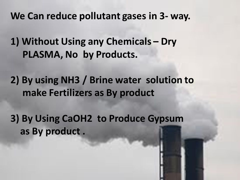 We Can reduce pollutant gases in 3- way