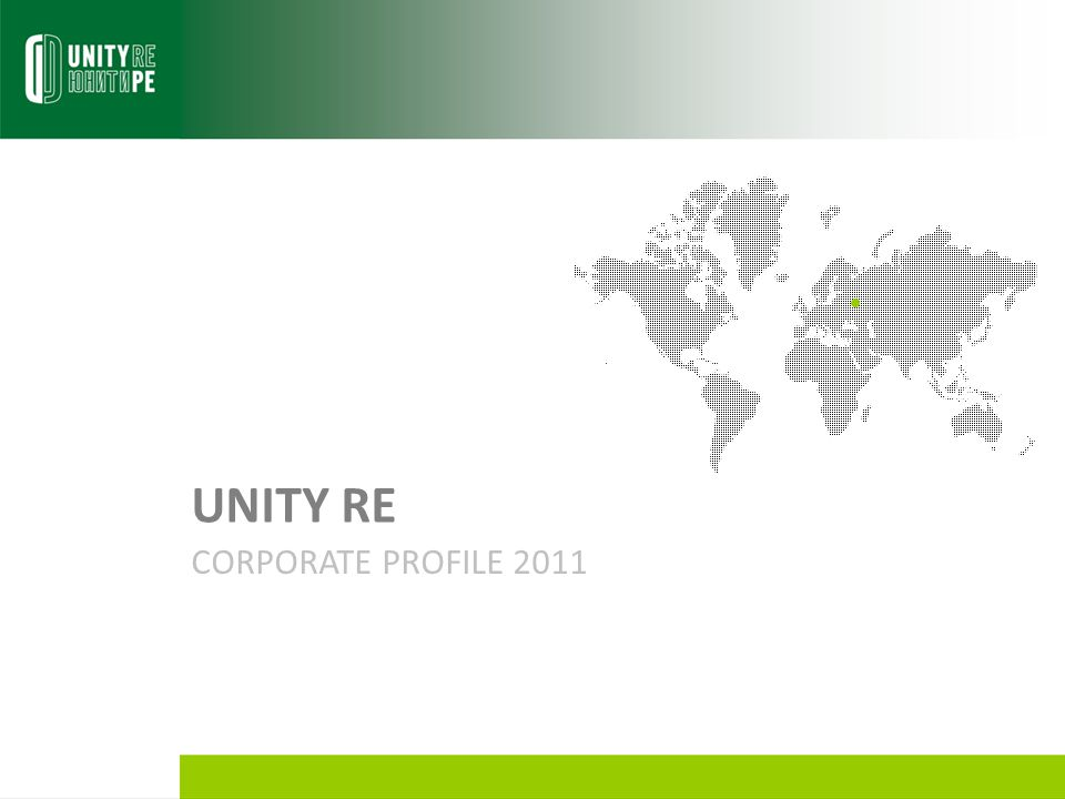 UNITY RE CORPORATE PROFILE 2011