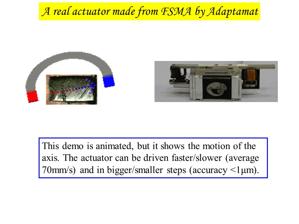 A real actuator made from FSMA by Adaptamat