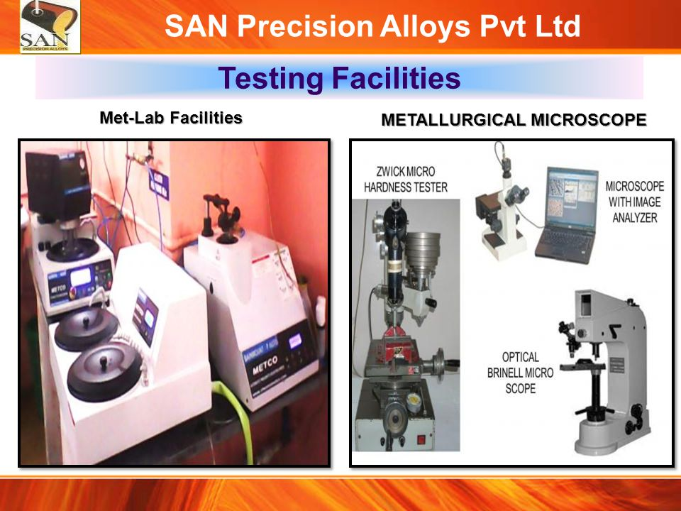 SAN Precision Alloys Pvt Ltd METALLURGICAL MICROSCOPE