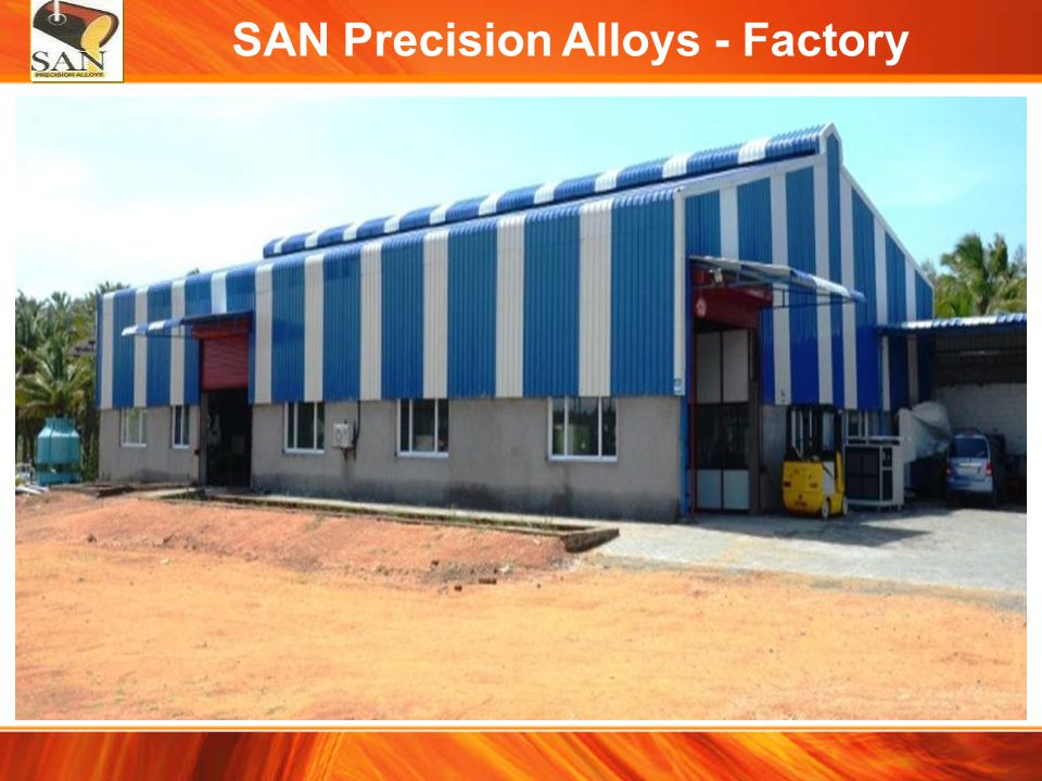SAN Precision Alloys - Factory