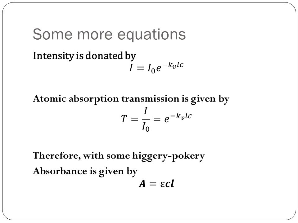 Some more equations