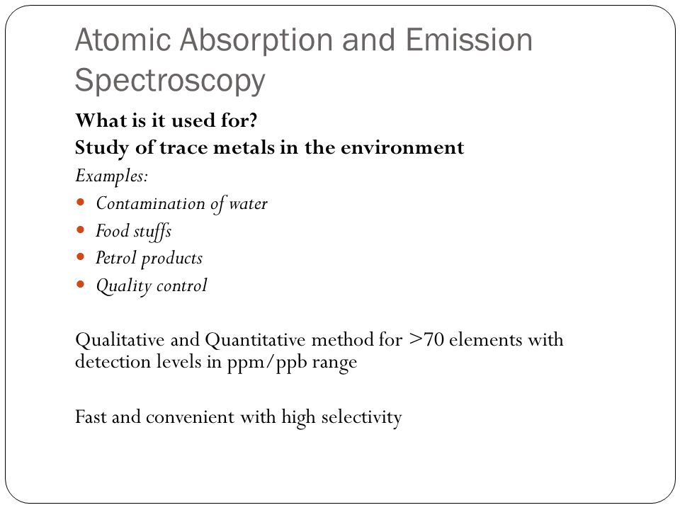 Atomic Absorption and Emission Spectroscopy