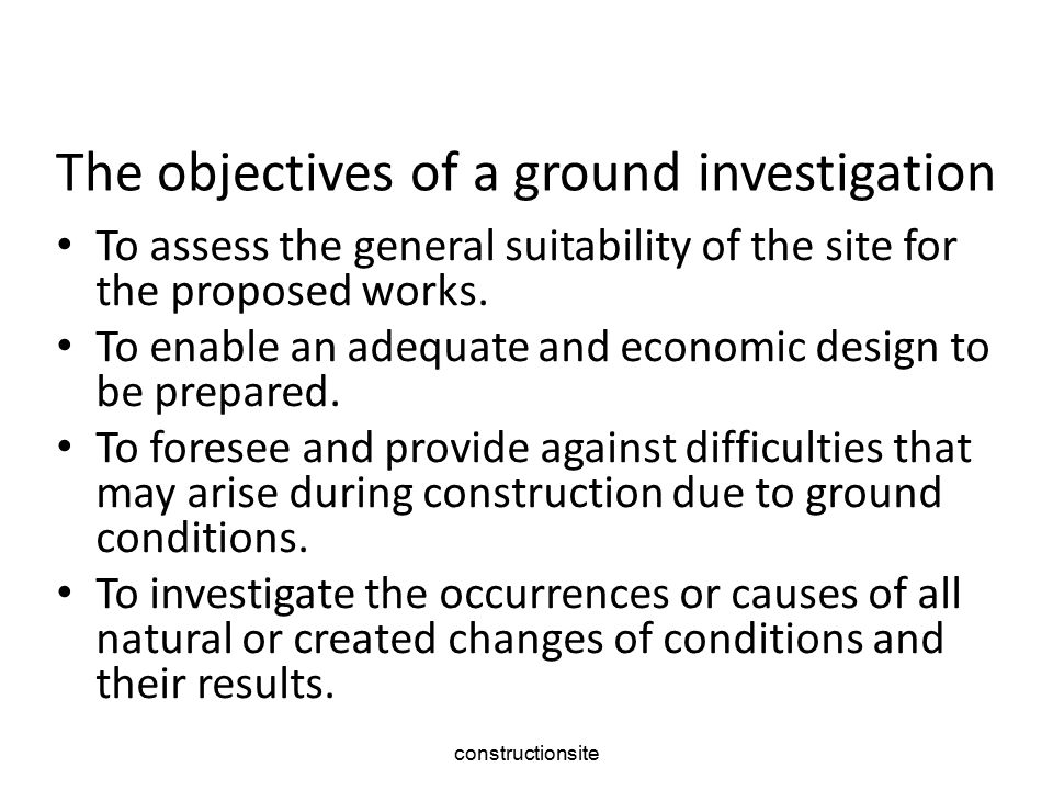 The objectives of a ground investigation