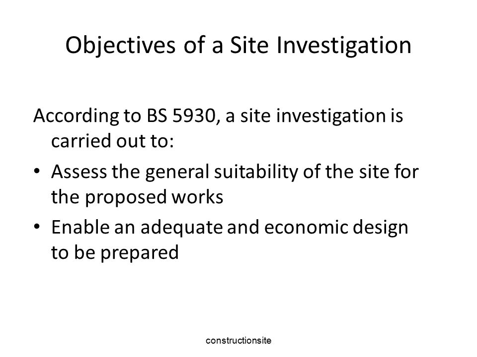 Objectives of a Site Investigation