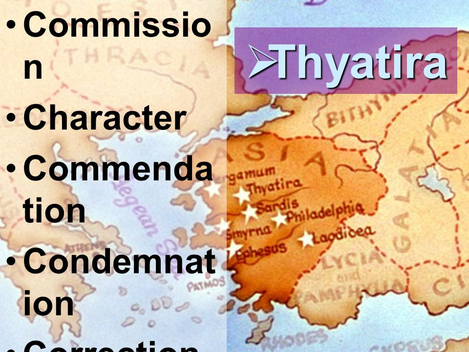 Thyatira Commission Character Commendation Condemnation Correction