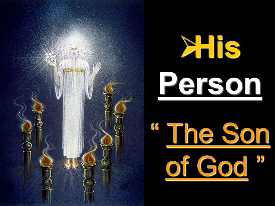His Person The Son of God