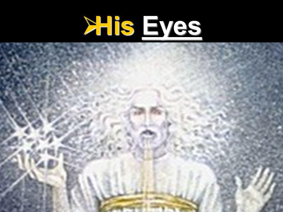 His Eyes