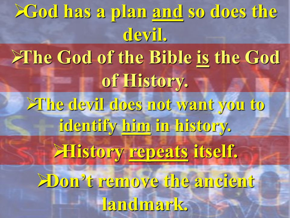 God has a plan and so does the devil.