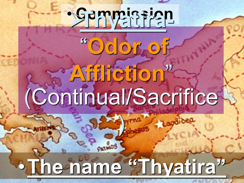 Thyatira- Odor of Affliction
