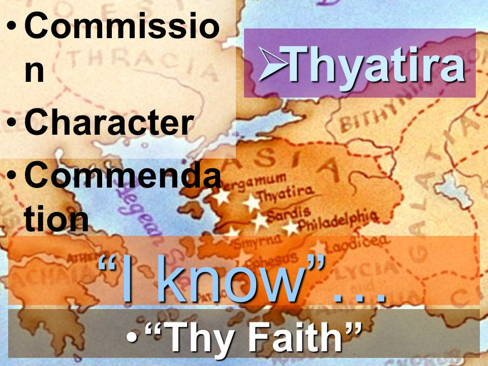 Commission Character Commendation Thyatira I know … Thy Faith