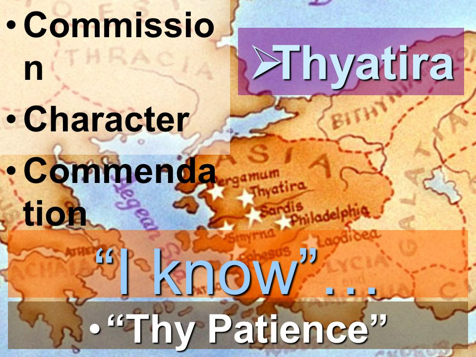 Commission Character Commendation Thyatira I know … Thy Patience