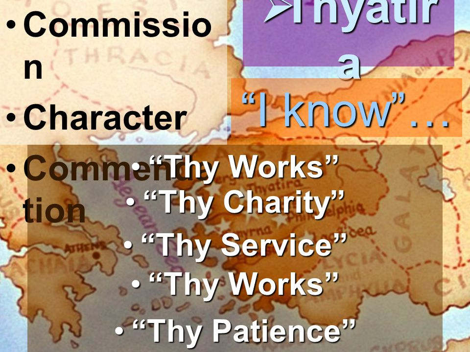Thyatira I know … Commission Character Commendation Thy Works