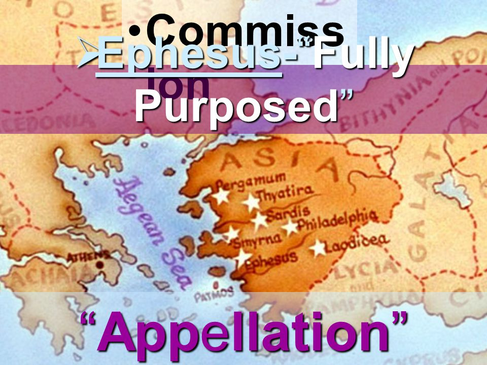 Ephesus- Fully Purposed