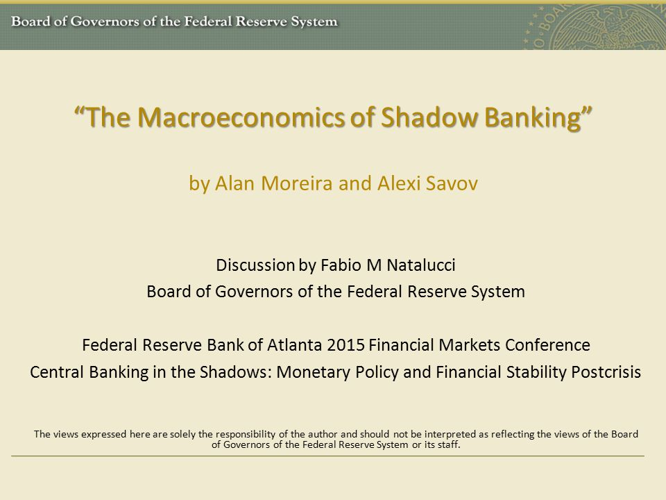 The Macroeconomics of Shadow Banking by Alan Moreira and Alexi Savov