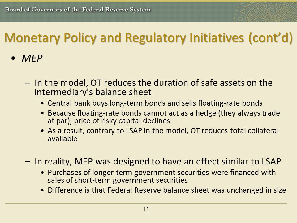Monetary Policy and Regulatory Initiatives (cont'd)