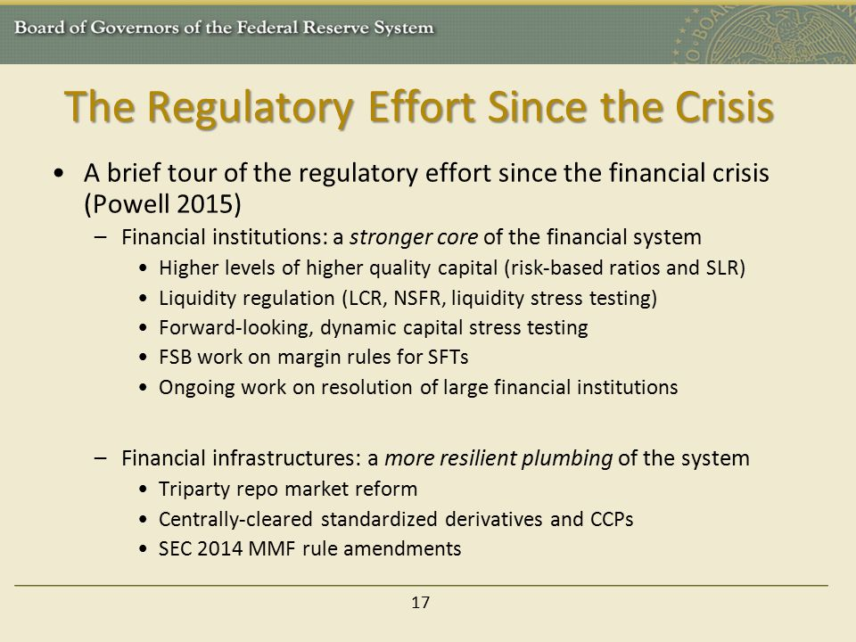 The Regulatory Effort Since the Crisis