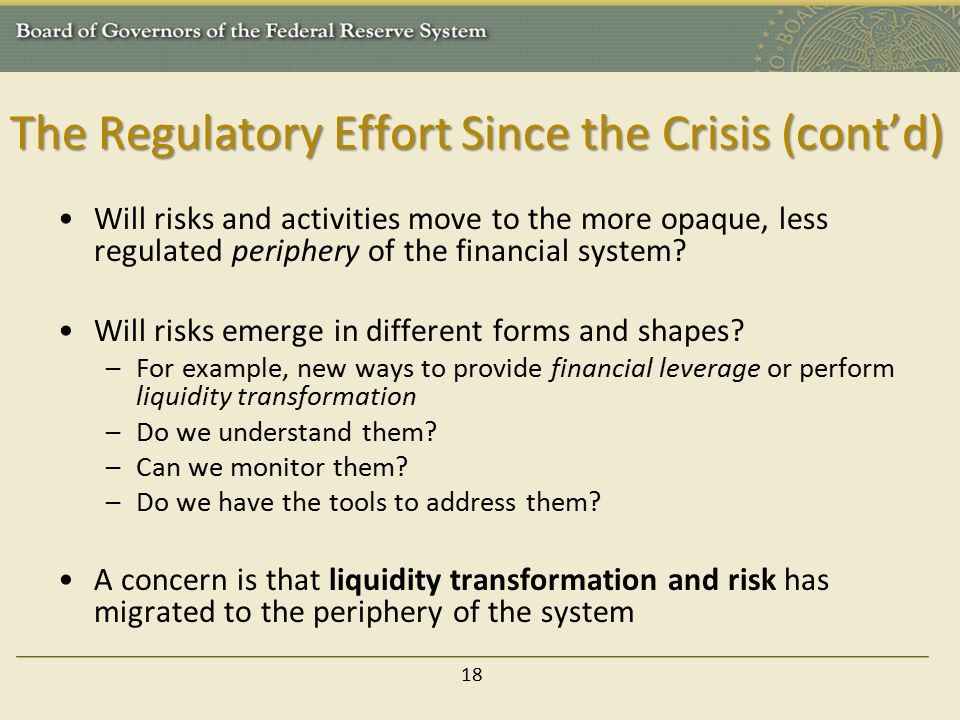 The Regulatory Effort Since the Crisis (cont'd)