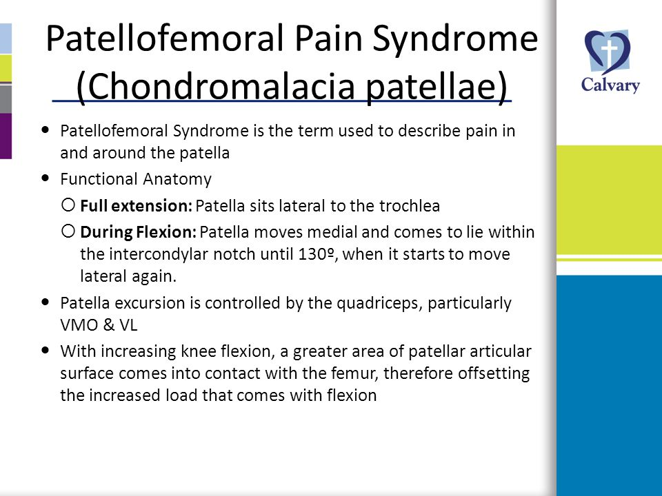 Patellofemoral Pain Syndrome (Chondromalacia patellae)