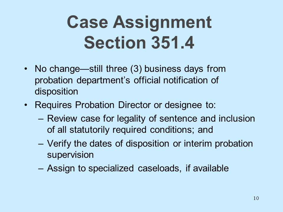 Case Assignment Section 351.4