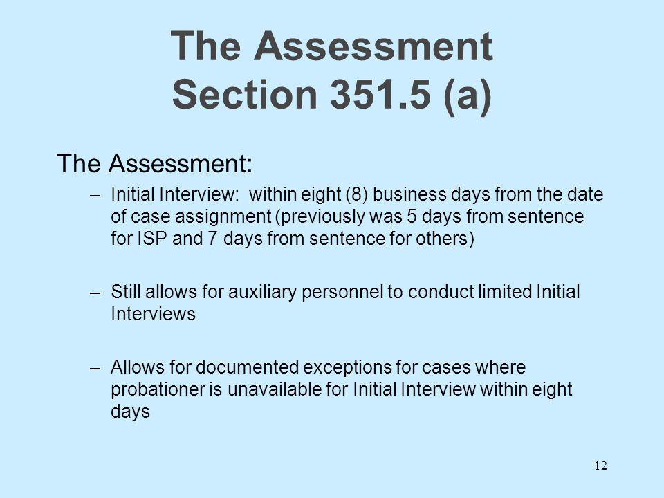 The Assessment Section 351.5 (a)