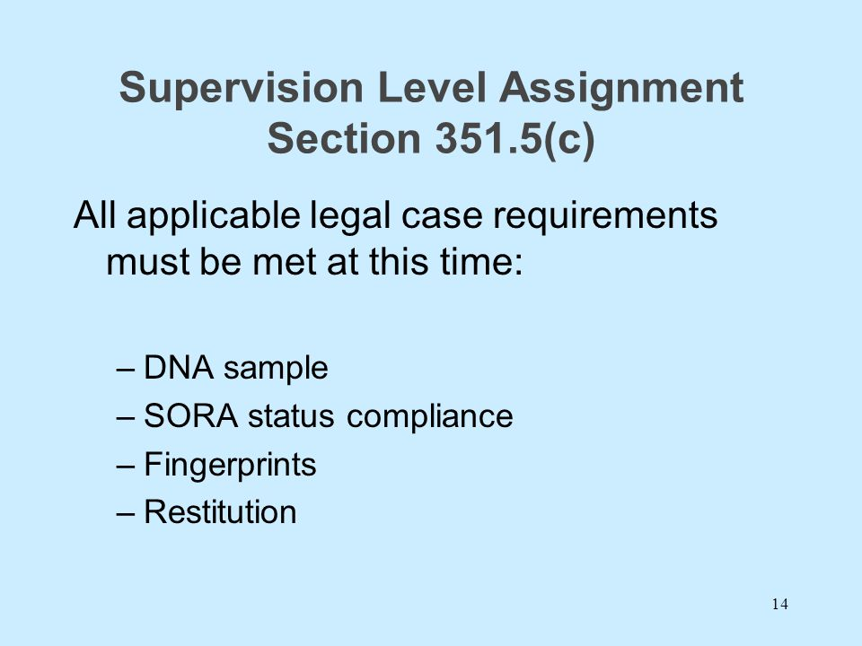 Supervision Level Assignment Section 351.5(c)