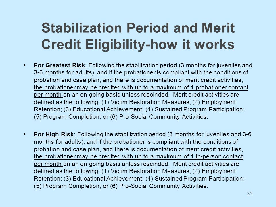 Stabilization Period and Merit Credit Eligibility-how it works