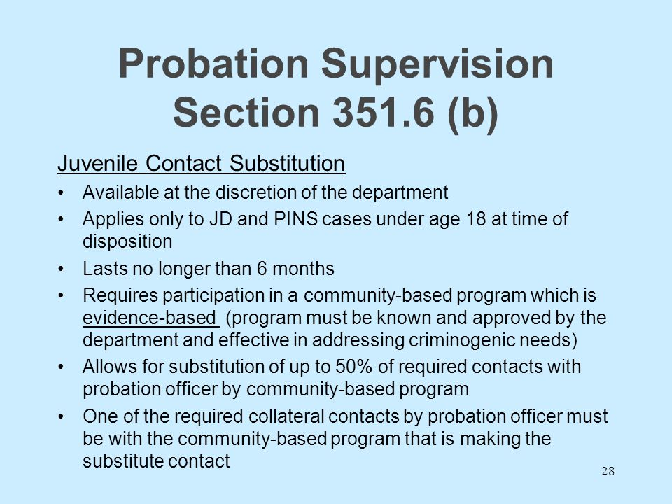Probation Supervision Section 351.6 (b)