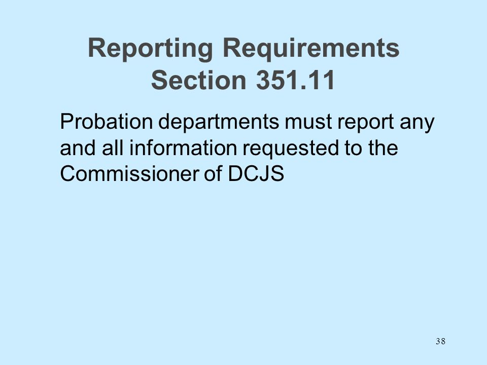 Reporting Requirements Section 351.11